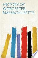 History of Worcester, Massachusetts