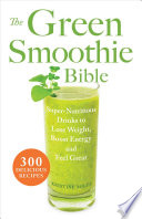 The Green Smoothie Bible Book