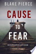 Cause to Fear  An Avery Black Mystery   Book 4