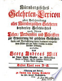 Nürnbergisches Gelehrten-Lexicon oder Beschreibung aller Nürnbergischen Gelehrten beyderley Geschlechtes nach Ihrem Leben, Verdiensten und Schrifften