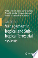 Carbon Management in Tropical and Sub Tropical Terrestrial Systems