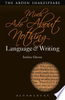 Much Ado About Nothing  Language and Writing