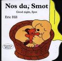 Nos Da  Smot Good Night  Spot