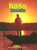 Ultimate Bass Boats