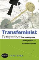 Transfeminist Perspectives in and beyond Transgender and Gender Studies Pdf/ePub eBook