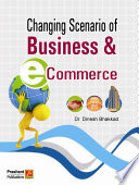 Changing Senario of Business and E-Commerce