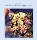 The Deluxe Wedding Planner & Organizer