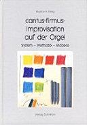 Cantus firmus-Improvisation auf der Orgel