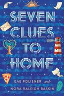 Seven Clues to Home ebook