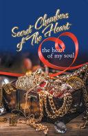 Secret Chambers of the Heart