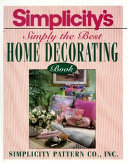 Simplicity s Simply the Best Home Decorating Book