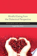 Mindful Eating from the Dialectical Perspective