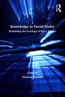 Knowledge as Social Order