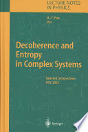 Decoherence And Entropy In Complex Systems Book PDF
