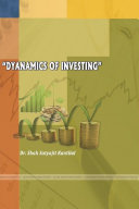 DYNAMICS OF INVESTING