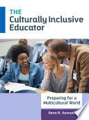 The Culturally Inclusive Educator