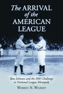 Pdf The Arrival of the American League