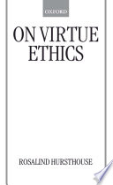 Principles of biomedical ethics tom l beauchamp professor of on virtue ethics rosalind hursthouse limited preview 1999 fandeluxe Image collections