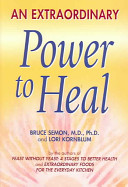 An Extraordinary Power to Heal