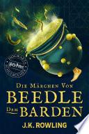 Die Märchen von Beedle dem Barden