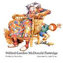 Wilfrid Gordon McDonald Partridge read by Bradley Whitford