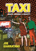 Taxi - Grace, Grunge & Gravity