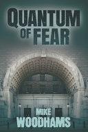 Quantum Of Fear