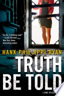 Truth Be Told Hank Phillippi Ryan Cover