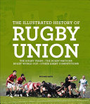 Illustrated History of Rugby Union