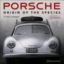 Porsche - Origin of the Species