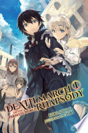 Death March to the Parallel World Rhapsody  Vol  1  light novel