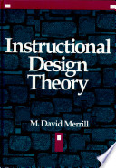 """Instructional Design Theory"" by M. David Merrill, David Twitchell"
