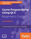 Game Programming using Qt 5 Beginner's Guide