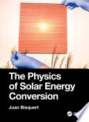 The Physics of Solar Energy Conversion Book