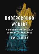 Underground Worlds [Pdf/ePub] eBook