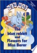 Books - The Blue Rabbit and Flowers for Miss Barar | ISBN 9780174015864