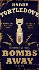 Bombs Away [Pdf/ePub] eBook