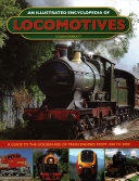 An Illustrated Encyclopedia Of Locomotives