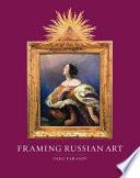 Framing Russian Art