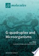 G-quadruplex and Microorganisms