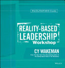 Reality Based Leadership Workshop Facilitator s Guide Set