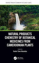 Natural Products Chemistry of Botanical Medicines from Cameroonian Plants