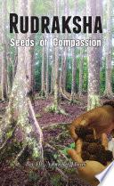 Rudraksha  Seeds Of Compassion