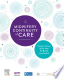 """Midwifery Continuity of Care: A Practical Guide"" by Caroline Homer, Pat Brodie, Jane Sandall, Nicky Leap"