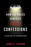 Pdf How the Police Generate False Confessions Telecharger
