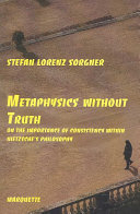 Metaphysics Without Truth