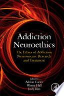 Addiction Neuroethics Book