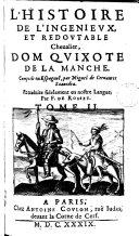 L'Histoire de l'ingenieux et redoutable cheualier dom Qvixote de la Manche