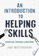 An Introduction to Helping Skills Book