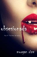 Obsesionada (Libro # 12 Del Diario Del Vampiro)